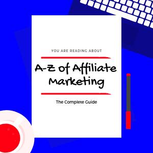 A-Z-of-Affiliate-Marketing