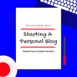 Starting-A-Personal-Blog