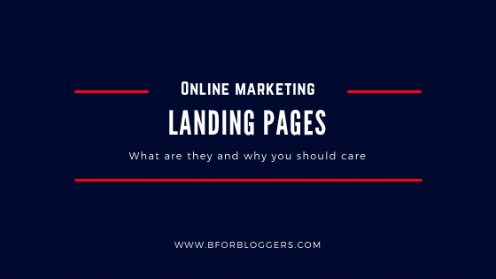 What Is A Landing Page & Its Importance For Bloggers