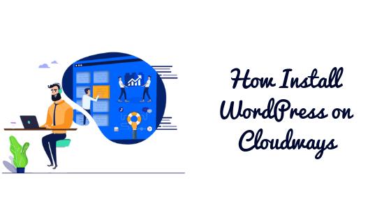 How-Install-WordPress-on-Cloudways
