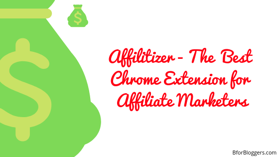 Affilitizer : Best Chrome Extension For Affiliate Marketers