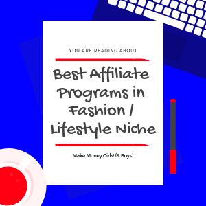 Best-Affiliate-Programs-for-Fashion-2F-Lifestyle-Niche-blogs