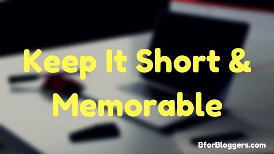 Keep-It-Short-Memorable