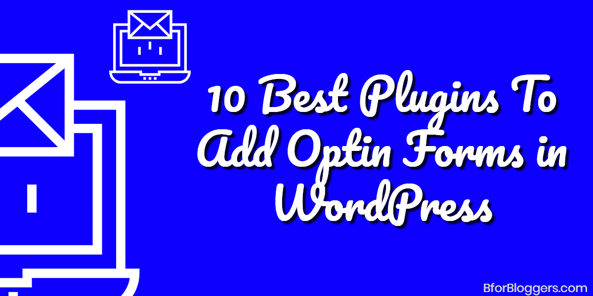 10-Best-WordPress-Optin-Form-Plugins-Most-Are-Free