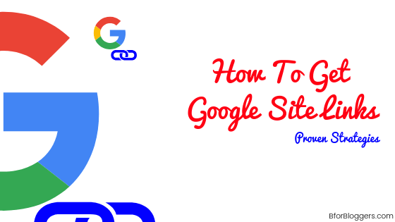 How To Get Google Sitelinks (7 Strategies for 2020)