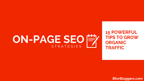 19 Ultimate On-Page SEO Strategies For Bloggers