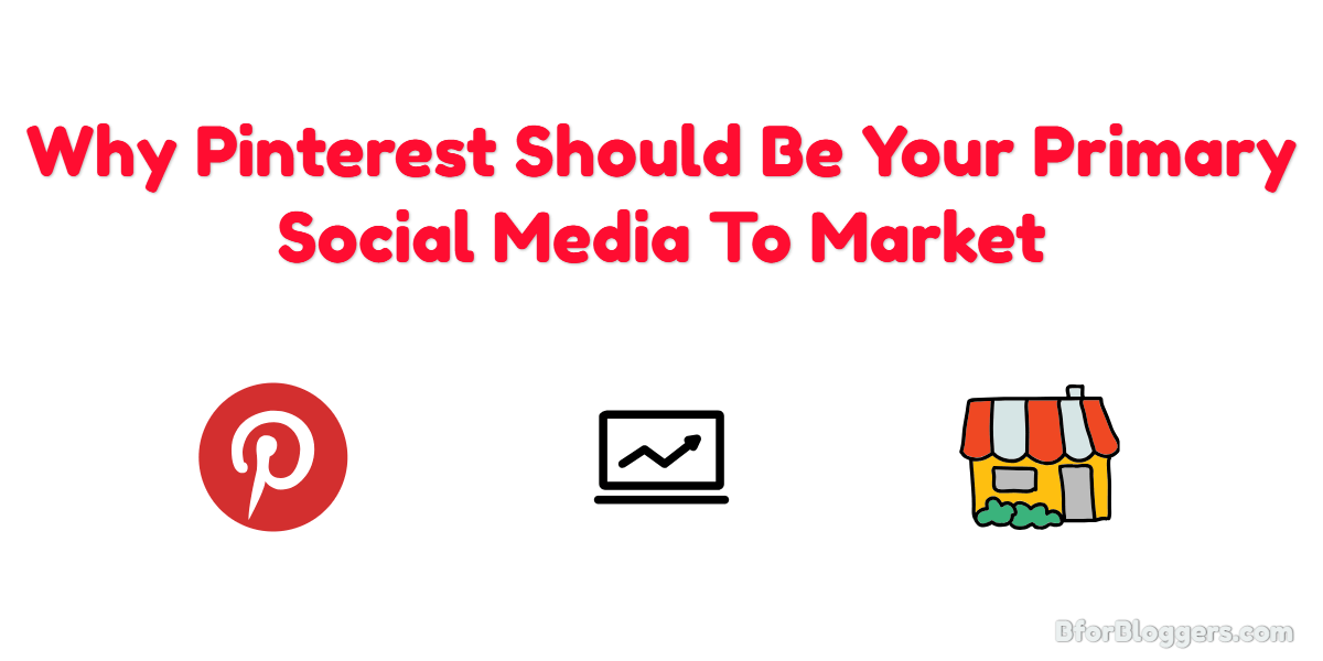 Why Pinterest Is Better To Market Your Business