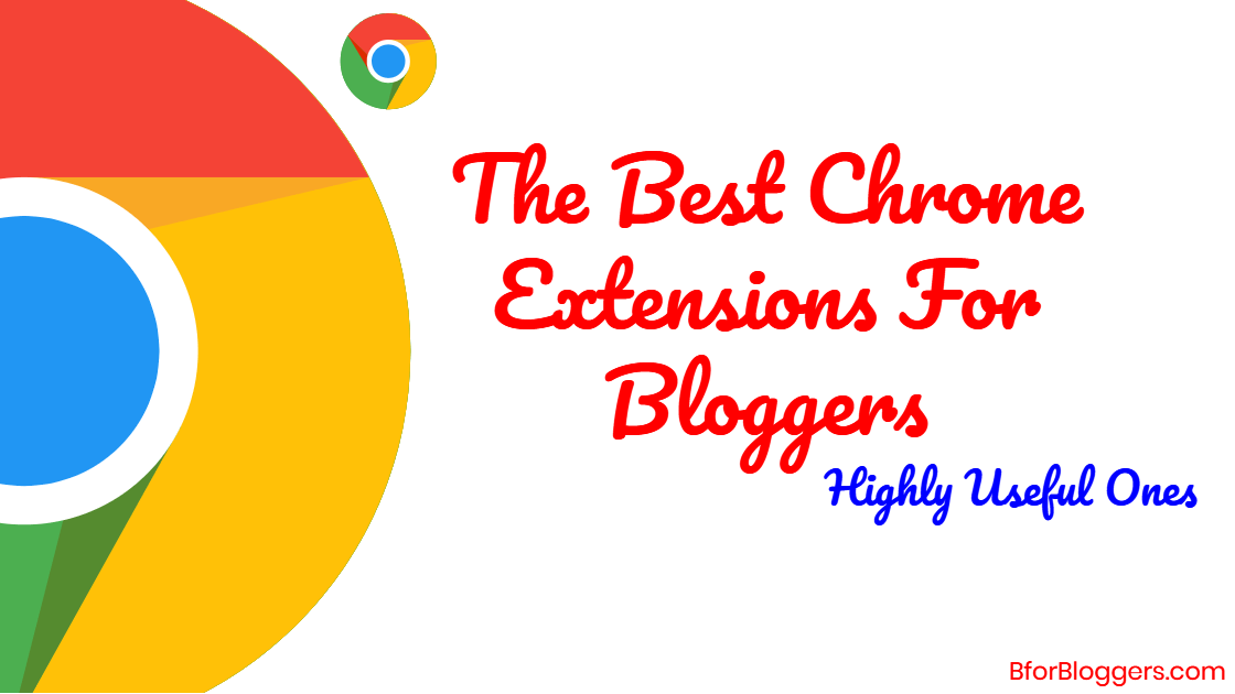 13 Useful Productive Google Chrome Extensions For Bloggers