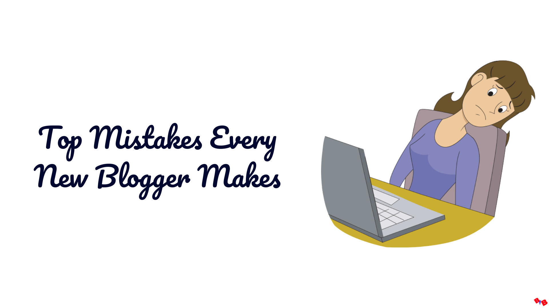 Top-Mistakes-Every-New-Blogger-Makes