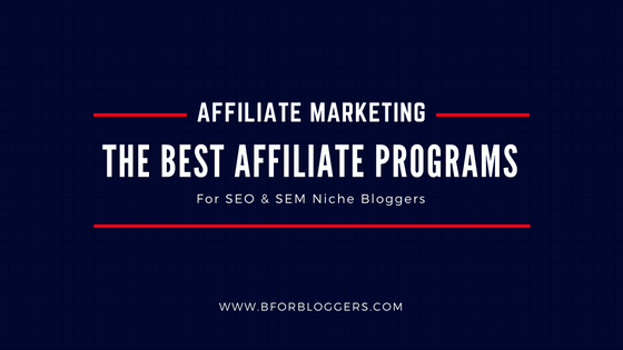 5 Best SEO & SEM Affiliate Programs To Join Today
