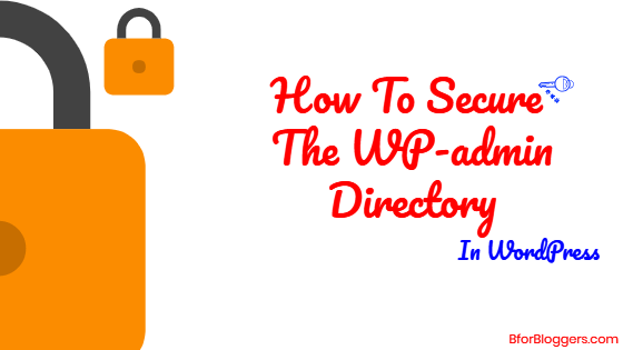 How To Secure The Wp-admin Directory – WordPress Security