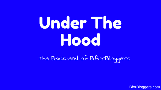Under The Hood Of BforBloggers : The Back End