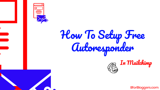 how-to-setup-autoresponder-in-free-mailchimp-1