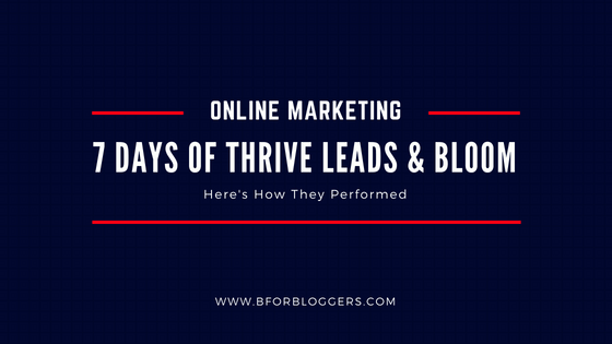 thrive-leads-vs-bloom_-7-days-test