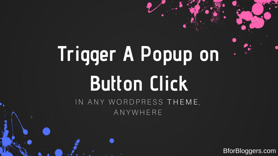 Show An Optin Using Bloom When A Button Is Clicked (In Any Theme)