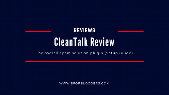 "CleanTalk Review : How To Setup The ""Overall"" Anti-spam Plugin"
