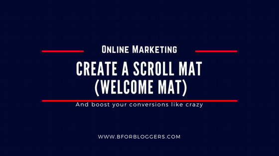 How To Create A Welcome Mat (Scroll Mat) In WordPress : 3 Ways