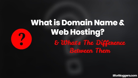 The Difference Between Domain Name & Web Hosting