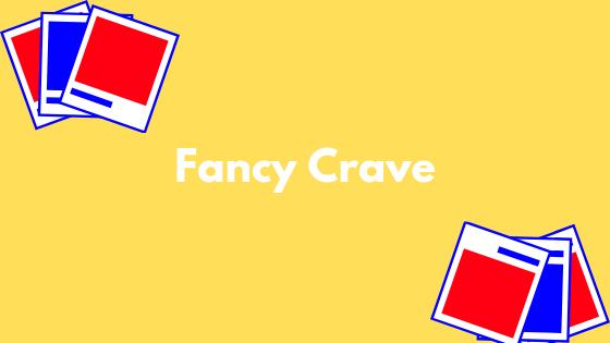 Fancy-Crave