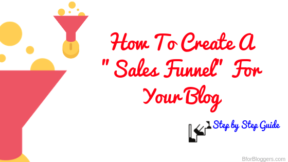How To Create A Blog Sales Funnel To Make Passive Income