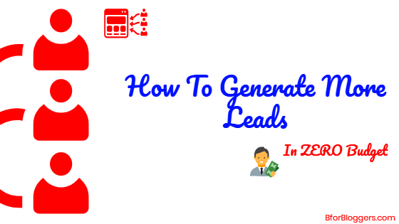 How To Generate More Leads in a Small Budget : 7 Strategies