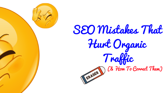 11 Common SEO Mistakes (& How To Correct Them)