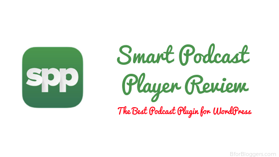 Smart Podcast Player Review : Best Podcast Plugin For WordPress?
