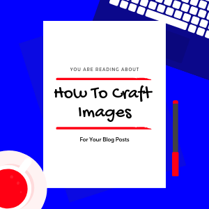 creating-blog-post-images