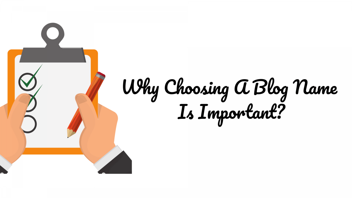 Why-Choosing-A-Blog-Name-Is-Important-how-to-choose-a-blog-name
