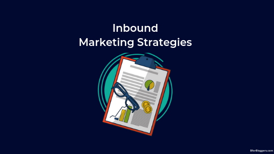 7 Inbound Marketing Ideas You Can Implement Right Now (With Examples)