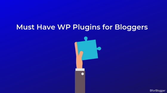 12 Must-Have WordPress Plugins For Beginners in 2020