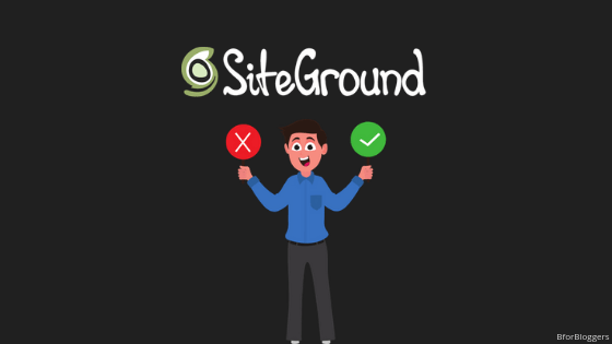 Siteground Review: Pros n Cons for Bloggers (Updated Price)