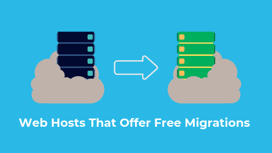 Top 6 Web Host That Offer Free Migration For WordPress Websites