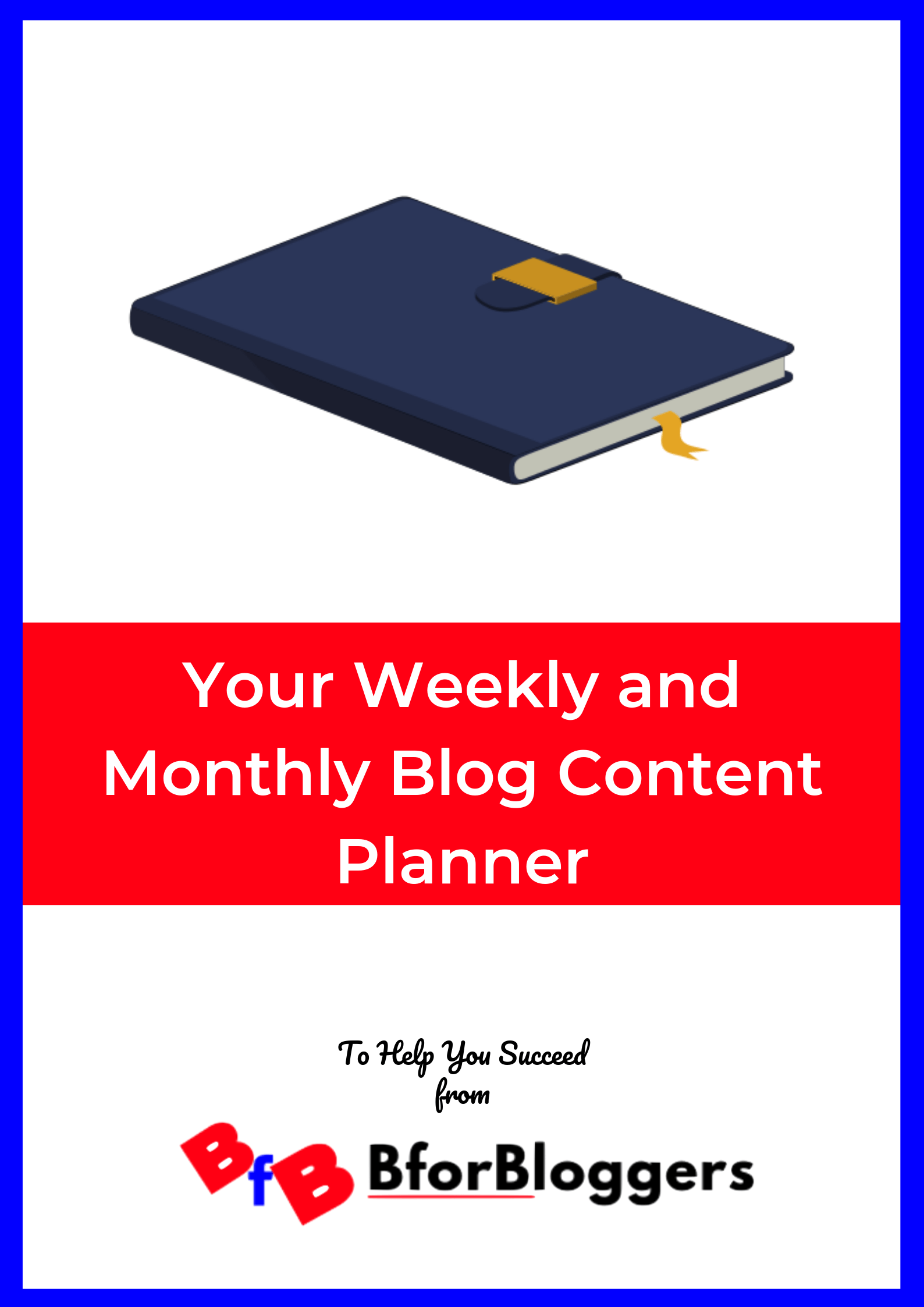 Your-Weekly-and-Monthly-Blog-Content-Planner