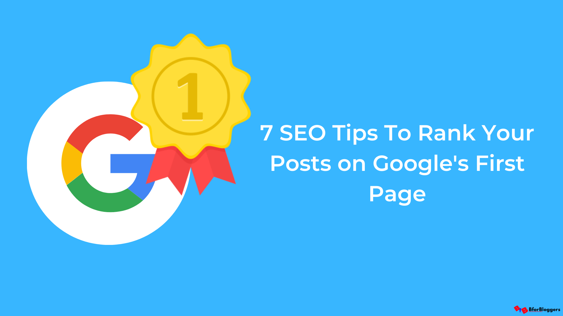 7-SEO-Tips-tp-help-you-Rank-Your-Posts-on-Google-s-First-Page