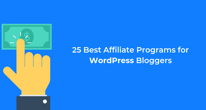 25 High Paying WordPress Affiliate Programs for Beginners
