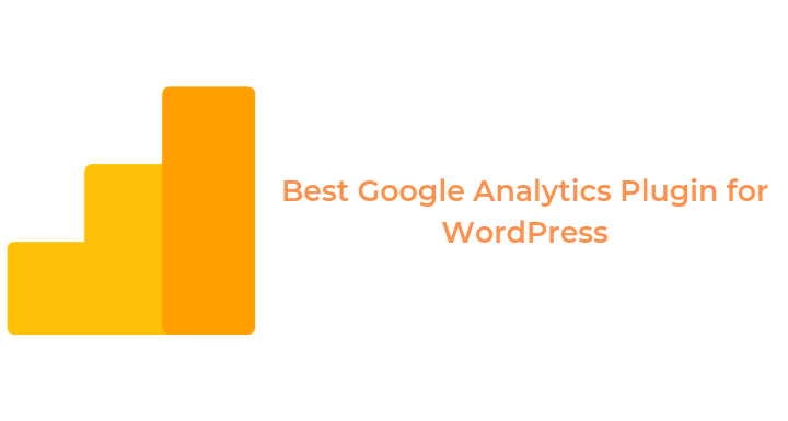 3 Best WordPress Plugins For Google Analytics Integration