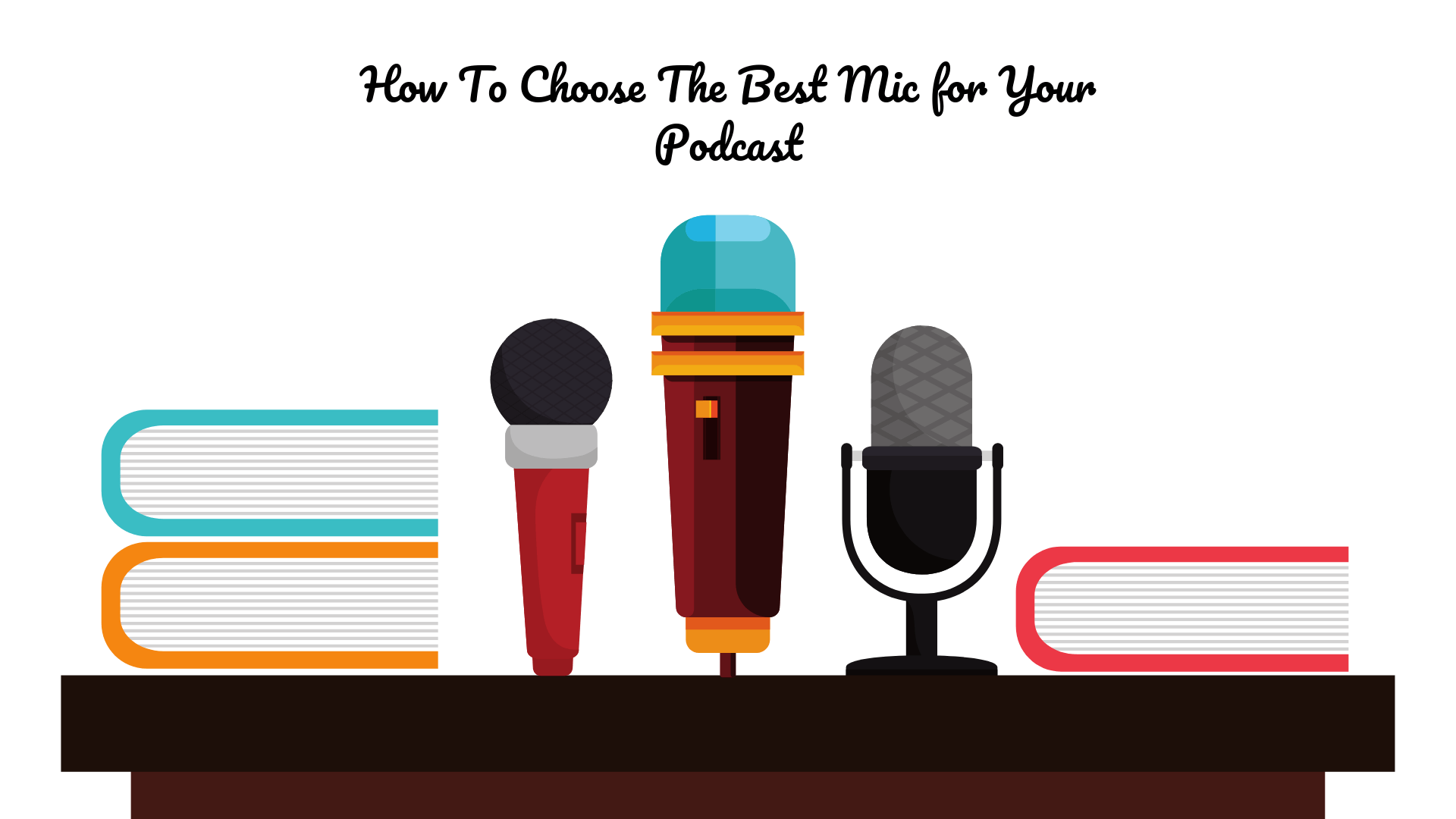 how-to-choose-a-podcasting-mic-2