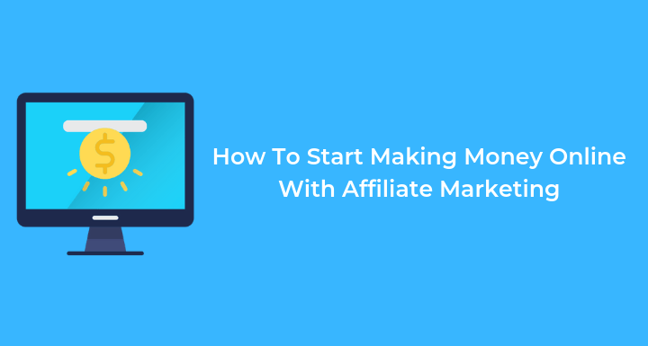 Affiliate Marketing for Beginners: Complete Guide To Get You Started