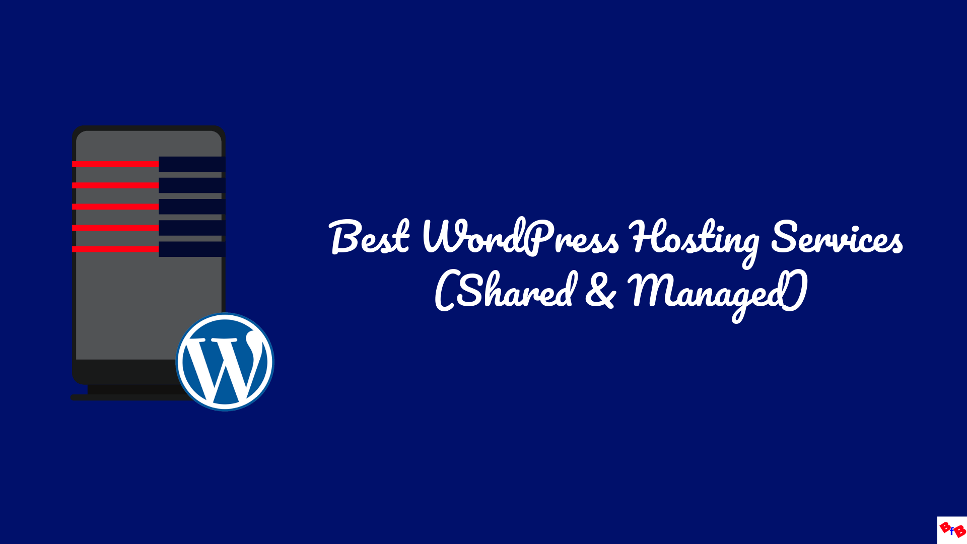 Best-WordPress-Hosting-Services-shared-and-managed-compared