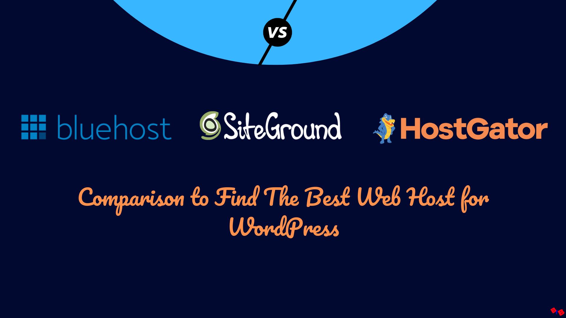 Siteground-vs-Hostgator-vs-Bluehost-comparison