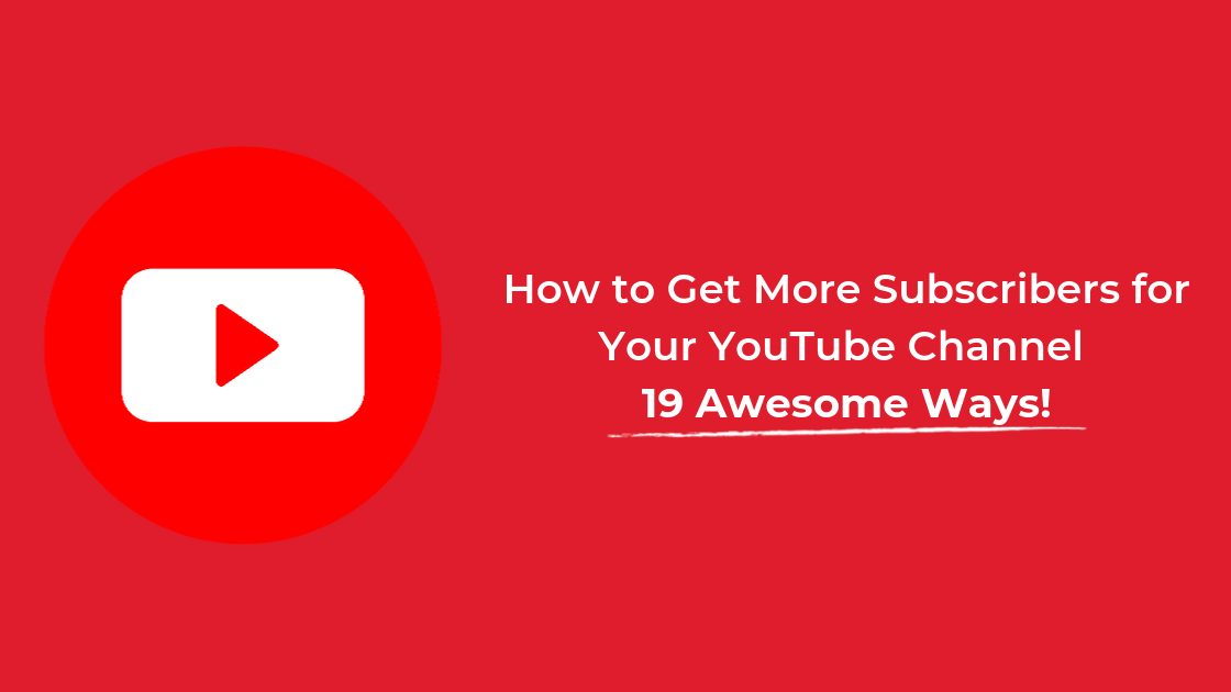 Get-More-Subscribers-for-Your-YouTube-Channel