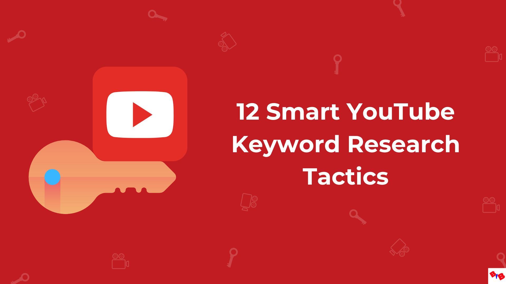 12-Smart-YouTube-Keyword-Research-ideas