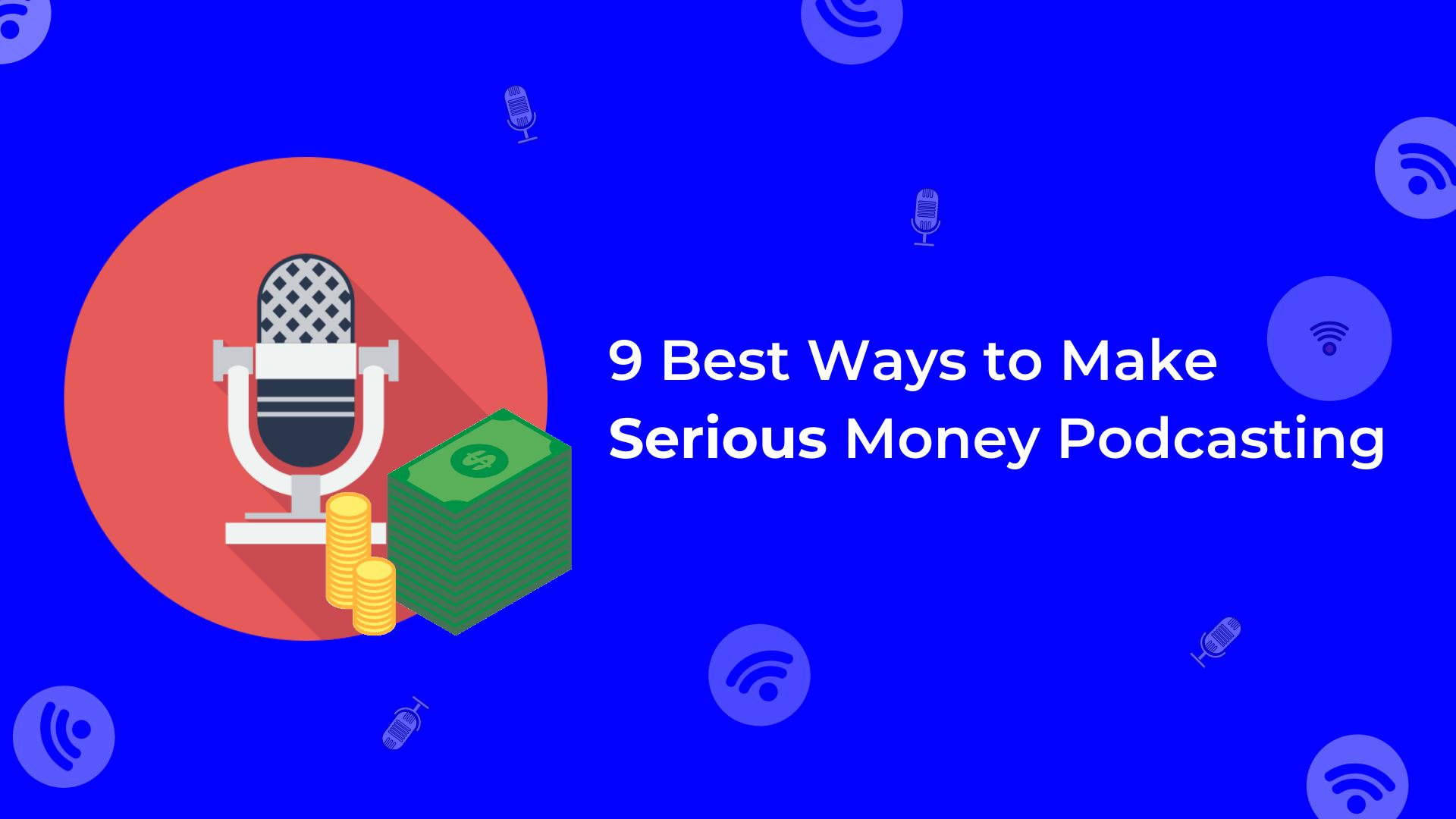 how-to-make-money-podcasting-2