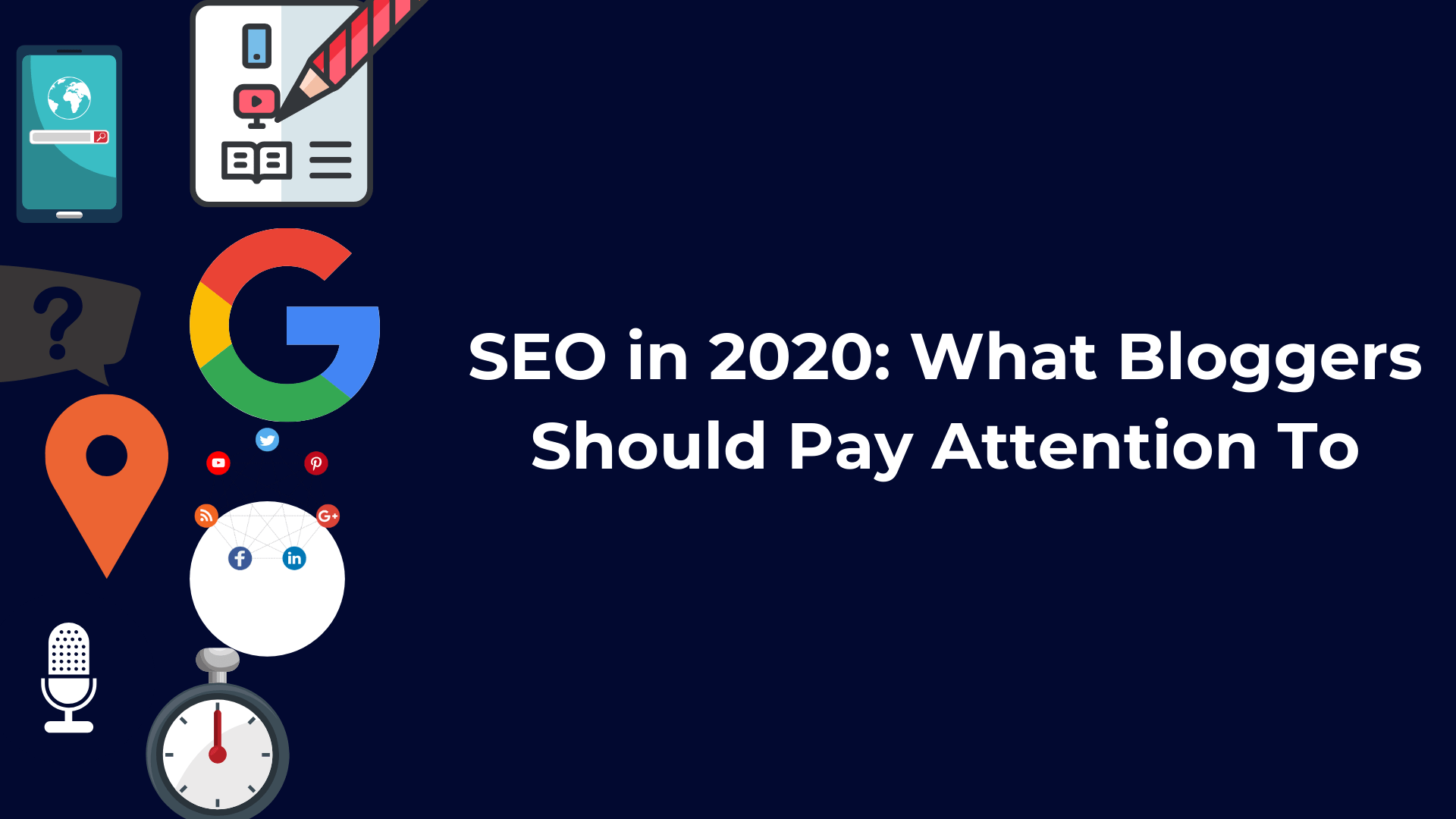 SEO-in-2020_-What-Bloggers-Should-Pay-Attention-To