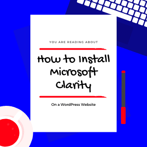 How-to-Install-Microsoft-Clarity-on-your-website