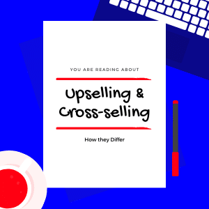 Upselling-Cross-selling-difference-featured