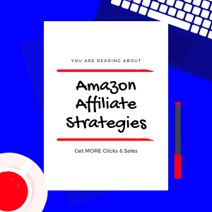 Amazon-Affiliate-Strategies-strategies-main-image-