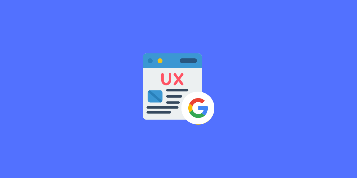 12 Step SEO Guide for Google UX Signals